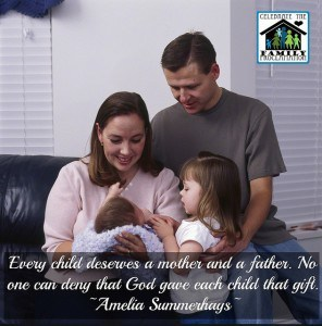 Every child deserves a mother and father - Amelia