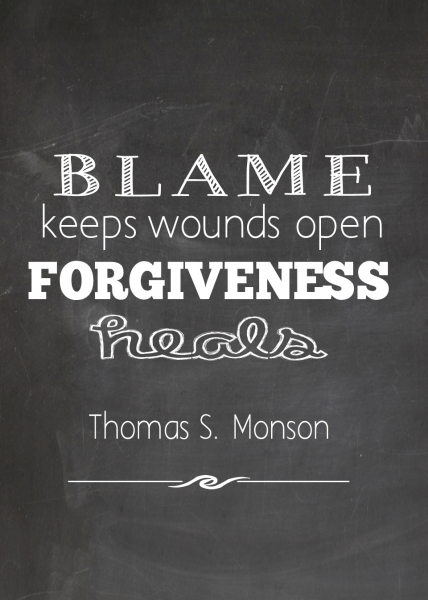 blame keeps wounds open only forgiveness heals