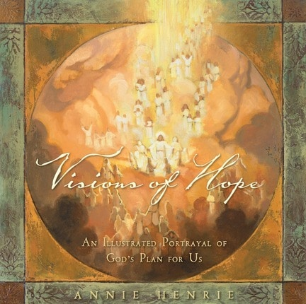 Visions of Hope by Annie Henrie