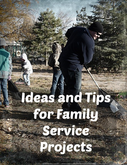 Ideas and Tips for family service projects