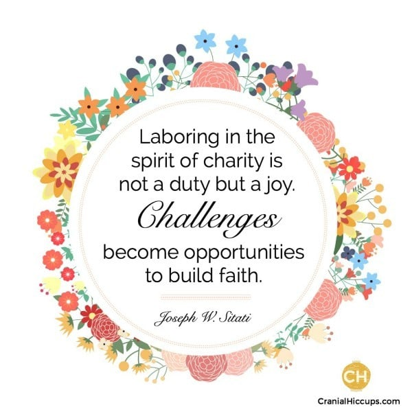 Laboring in the spirit of charity is not a duty but a joy. Challenges become opportunities to build faith. Joseph W Sitati #ldsconf