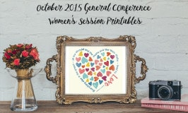 October 2015 General Conference Women's Session Printables