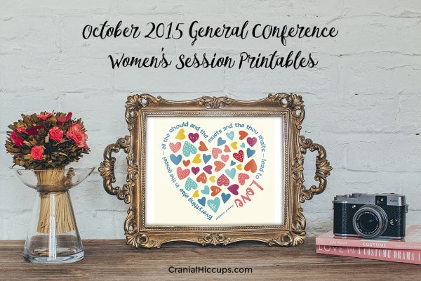October 2015 General Conference Womens Session Printables