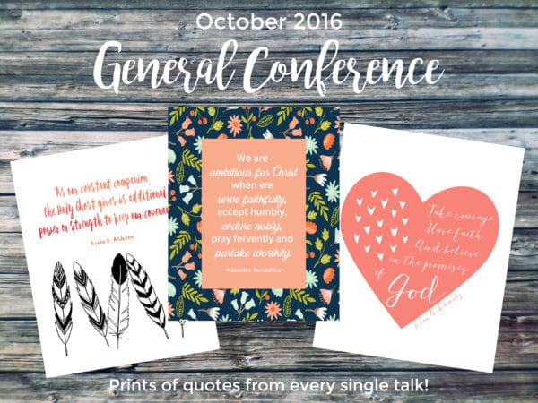 October 2016 General Conference quotes - a print for every single talk! #LDSConf