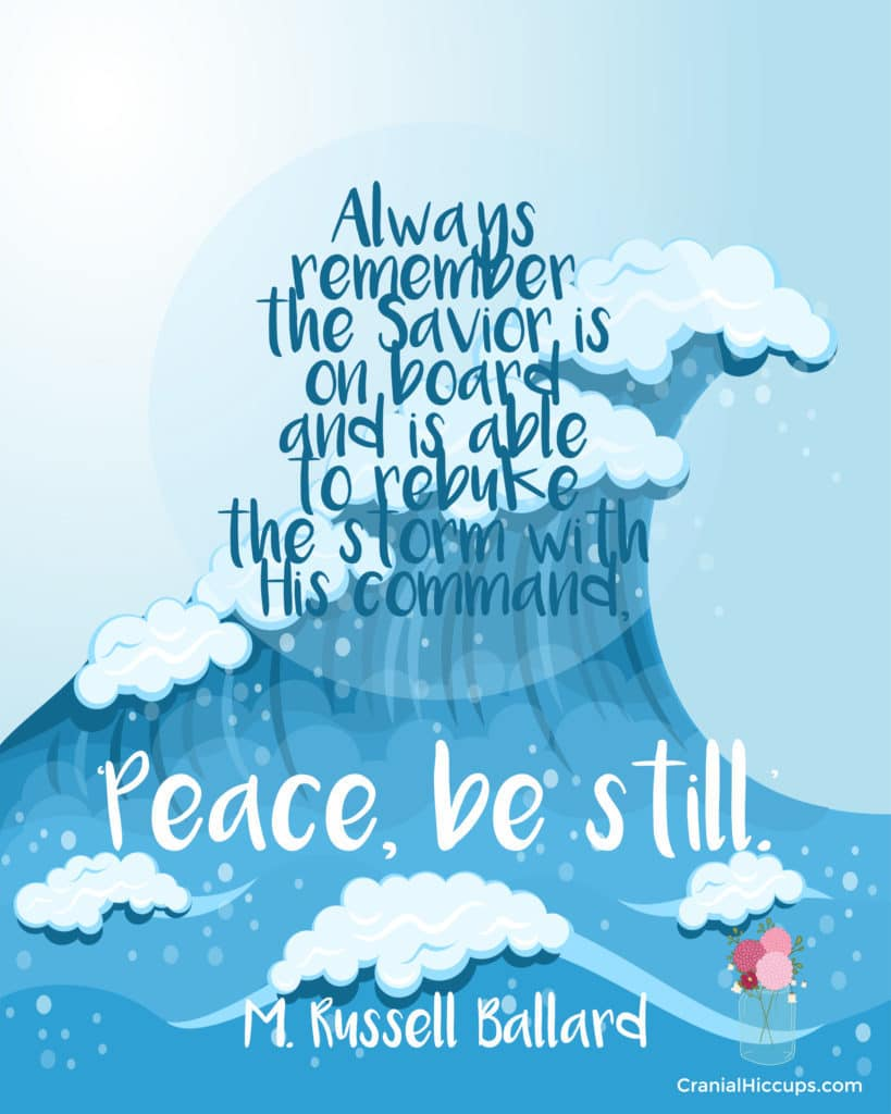 """""""Always remember the Savior is on board and is able to rebuke the storm with His command, 'Peace, be still.'"""" M. Russell Ballard #LDSConf"""
