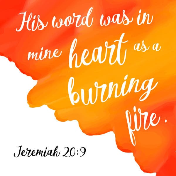 """His word was in mine heart as a burning fire."" Jeremiah 20:9 #LIGHTtheWORLD"