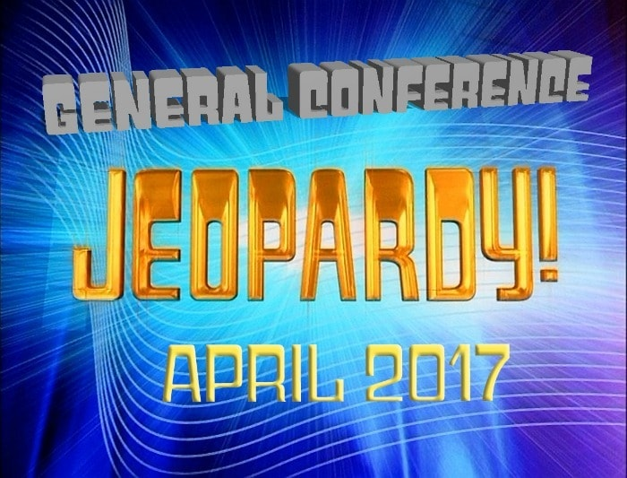 Play the April 2017 General Conference Jeopardy to review what you learned. Great for family home evening, seminary, or Young Men and Young Women activities! #LDSConf