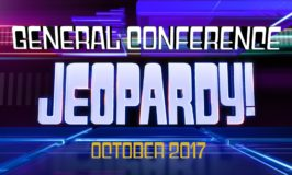 October 2017 General Conference Jeopardy!