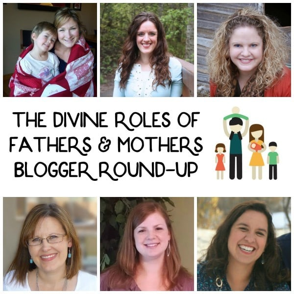 The Divine Roles of Fathers and Mothers - a round up of posts by these fabulous bloggers!